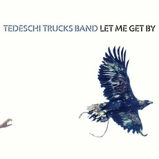Let Me Get By (Deluxe Edition) by Tedeschi Trucks Band