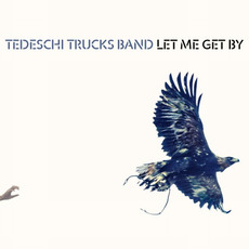 Let Me Get By mp3 Album by Tedeschi Trucks Band