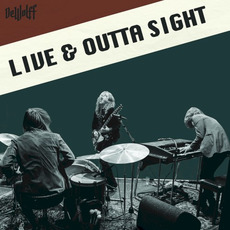Live & Outta Sight mp3 Live by DeWolff