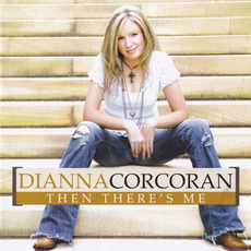 Then There's Me mp3 Album by Dianna Corcoran