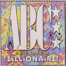 How to Be a Zillionaire (Remastered) mp3 Album by ABC