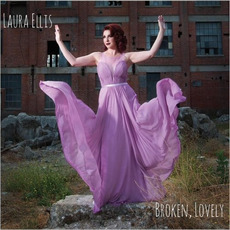 Broken, Lovely mp3 Album by Laura Ellis