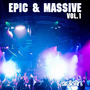 Epic & Massive, Vol.1
