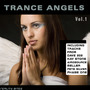 Trance Angels, Vol.1