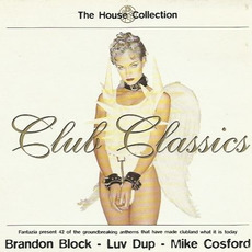 The House Collection: Club Classics by Various Artists
