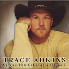 Greatest Hits Collection, Volume I mp3 Artist Compilation by Trace Adkins