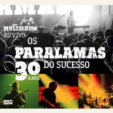 Multishow Ao Vivo 30 Anos mp3 Live by Os Paralamas Do Sucesso