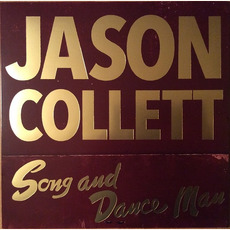 Song And Dance Man mp3 Album by Jason Collett