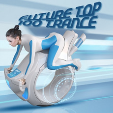 Future Top 100 Trance mp3 Compilation by Various Artists