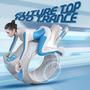 Future Top 100 Trance