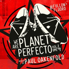 We Are Planet Perfecto, Volume 4: #FullOnFluoro by Various Artists