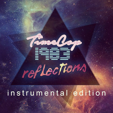 Reflections (Instrumental Edition) mp3 Album by Timecop1983