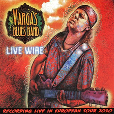 Live Wire mp3 Live by Vargas Blues Band