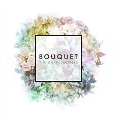 Bouquet mp3 Album by The Chainsmokers