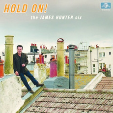Hold On! mp3 Album by The James Hunter Six
