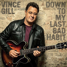 Down to My Last Bad Habit mp3 Album by Vince Gill