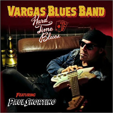 Hard Time Blues mp3 Album by Vargas Blues Band