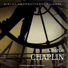 Wielcy Kompozytorzy Filmowi, CD6: Charlie Chaplin by Charlie Chaplin