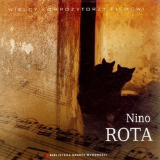 Wielcy Kompozytorzy Filmowi, CD16: Nino Rota by Nino Rota
