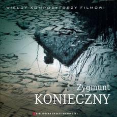 Wielcy Kompozytorzy Filmowi, CD9: Zygmunt Konieczny by Zygmunt Konieczny