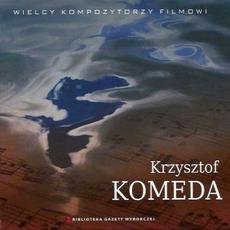 Wielcy Kompozytorzy Filmowi, CD19: Krzysztof Komeda by Krzysztof Komeda