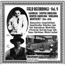 Field Recordings, Volume 9: Georgia, South & North Carolina, Virginia, Kentucky 1924-1939 mp3 Compilation by Various Artists
