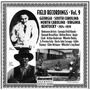 Field Recordings, Volume 9: Georgia, South & North Carolina, Virginia, Kentucky 1924-1939