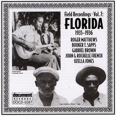 Field Recordings, Volume 7: Florida 1935-1936 by Various Artists