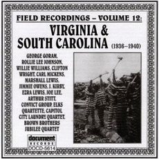 Field Recordings, Volume 12: Virginia & South Carolina 1936-1940 by Various Artists