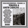 Field Recordings, Volume 12: Virginia & South Carolina 1936-1940