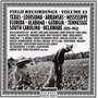 Field Recordings, Volume 13: Texas, Louisiana, Arkansas... 1933-1943