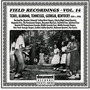Field Recordings, Volume 14: Texas, Alabama, Tennessee, Georgia, Kentucky 1934-c.1950