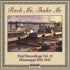 Field Recordings, Volume 15: Mississippi 1941-1942 by Various Artists
