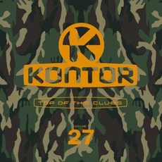 Kontor: Top of the Clubs, Volume 27 mp3 Compilation by Various Artists