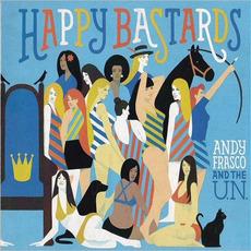 Happy Bastards mp3 Album by Andy Frasco & The U.N.