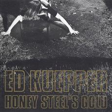 Honey Steel's Gold by Ed Kuepper