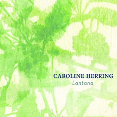 Lantana mp3 Album by Caroline Herring