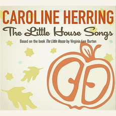 The Little House Songs mp3 Album by Caroline Herring