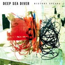 History Speaks mp3 Album by Deep Sea Diver