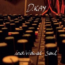 Individual Soul by D. Kay