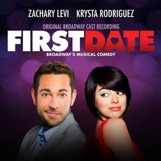 First Date (Original Broadway Cast Recording) mp3 Soundtrack by Various Artists