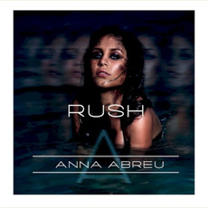 Rush mp3 Album by Anna Abreu