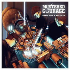 White Lies & Melodies mp3 Album by Mustered Courage