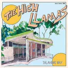 Talahomi Way mp3 Album by The High Llamas
