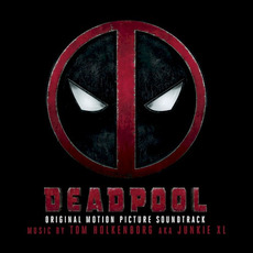 Deadpool (Original Motion Picture Soundtrack) mp3 Soundtrack by Various Artists