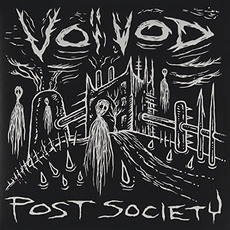 Post Society mp3 Album by Voivod