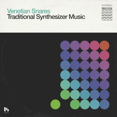Traditional Synthesizer Music mp3 Album by Venetian Snares
