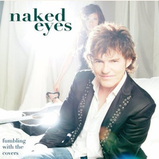 Fumbling With the Covers mp3 Album by Naked Eyes