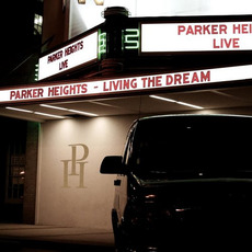Living The Dream by Parker Heights