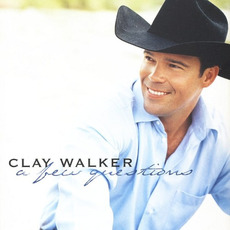 A Few Questions mp3 Album by Clay Walker